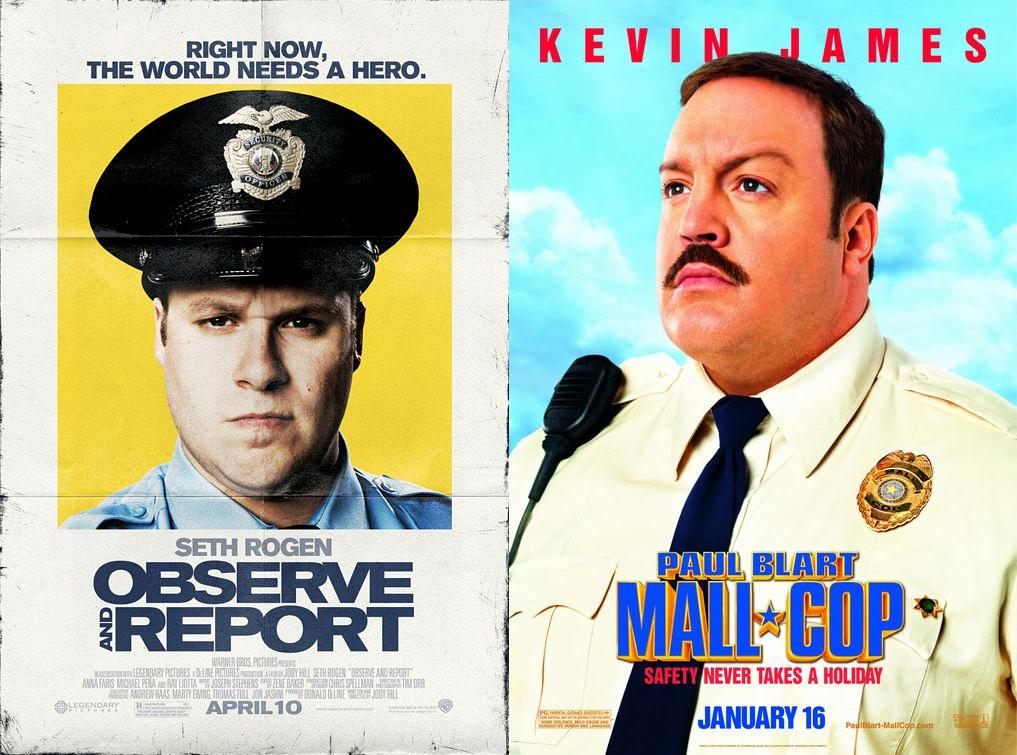 Observe and Report & Paul Blart Mall Cop - 2009