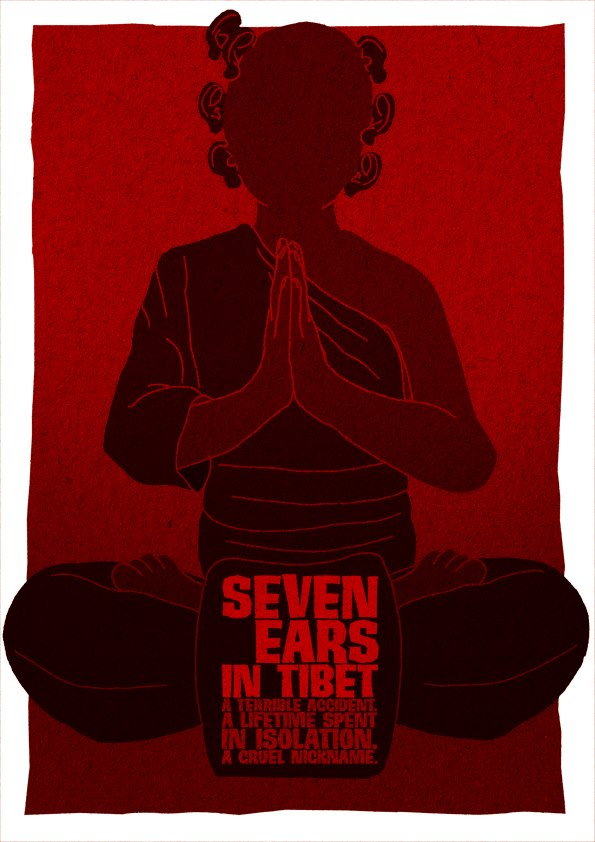Seven Ears in Tibet: A terrible Accident, A lifetime spent in isolation