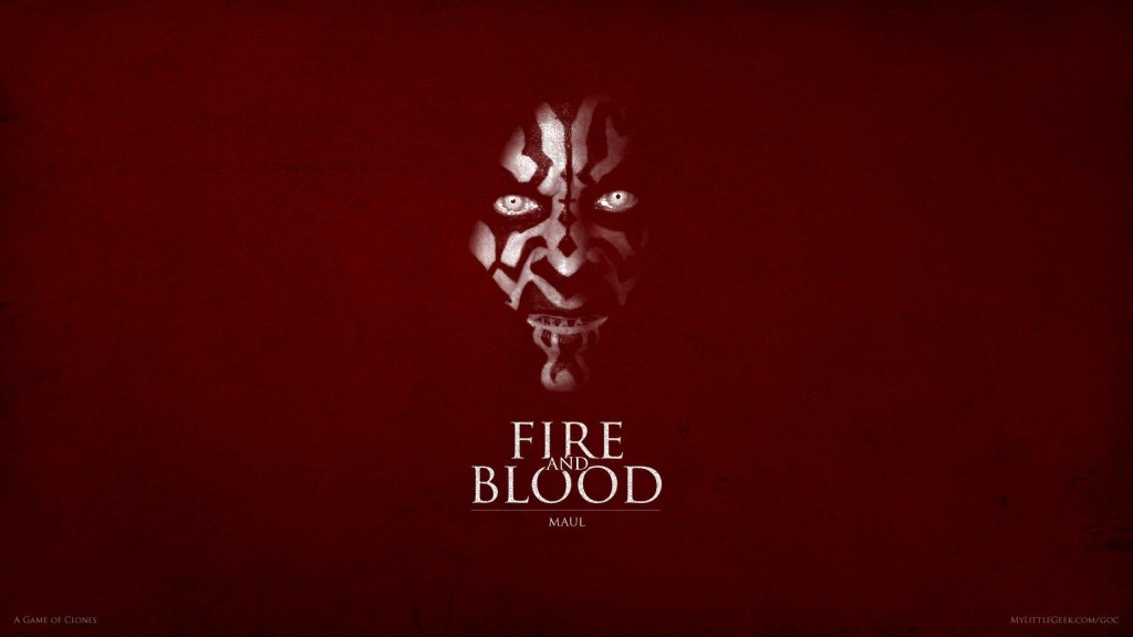 Fire and Blood: Darth Maul
