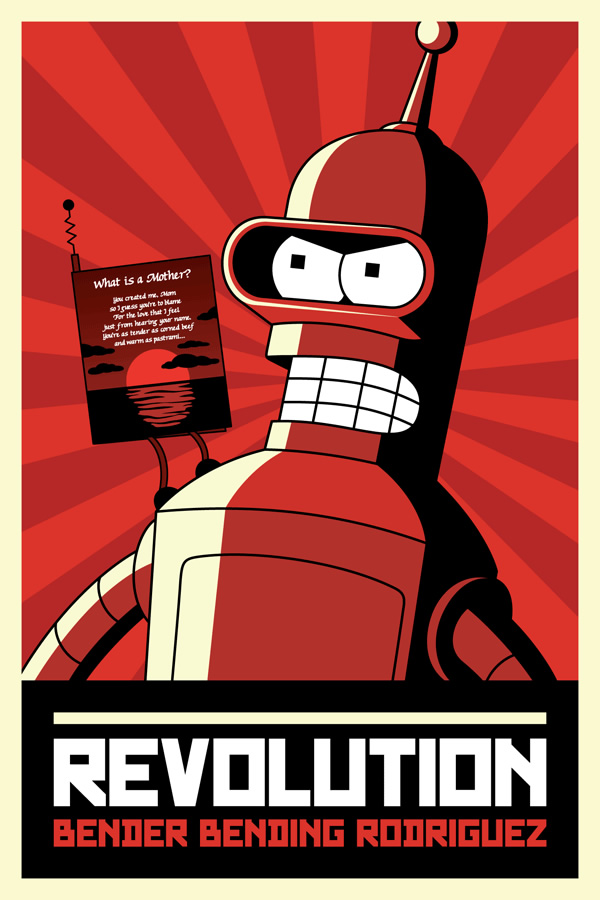 Futurama Propaganda Poster: Bender's revolution with the Mother's Day greeting card robot