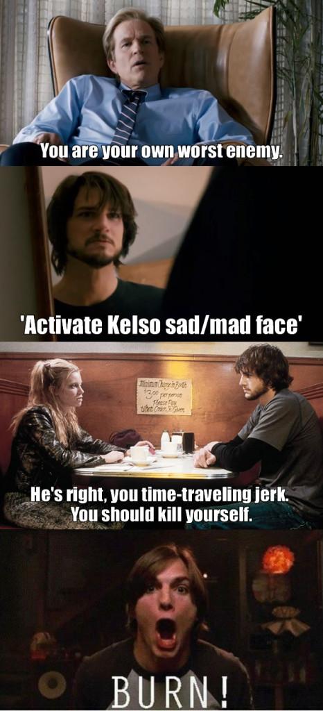 Kelso burn: You are are your own worst enemy, kill yourself