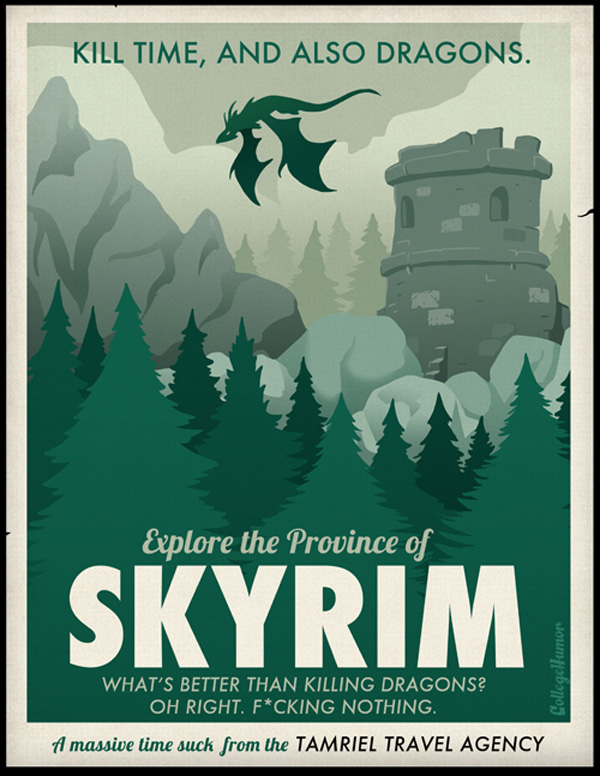 Kill Time, and Also Dragons. Experience Skyrim