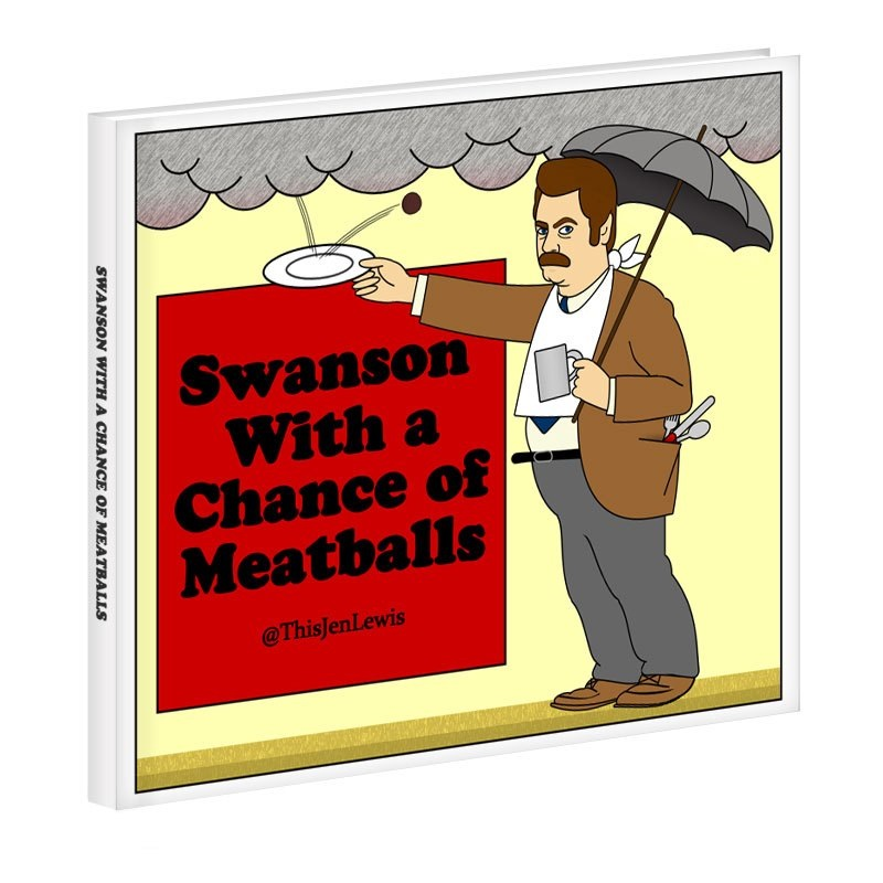 Ron Swanson Cloudy with a Chance of Maatballs