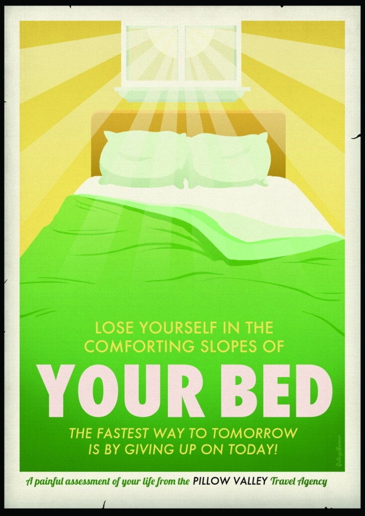 Travel Posters: Procrastinate and go back to bed