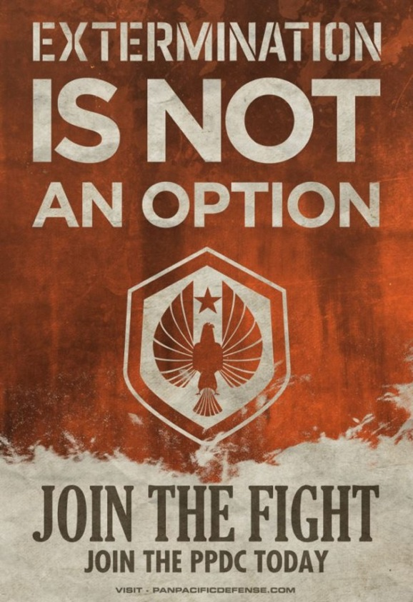 Pacific Rim Extermination is not an option Join the Fight