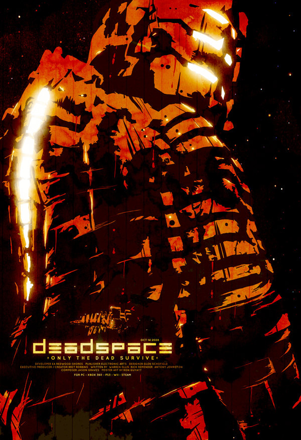 "Dead Space poster ""Only The Dead Survive"""