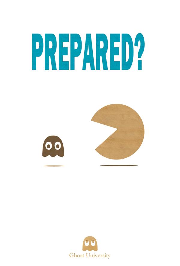 Prepared? Ghost University