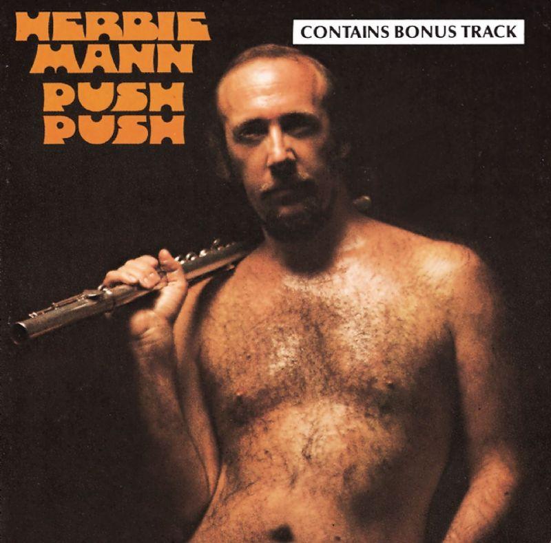 Herbie Mann, Push Push