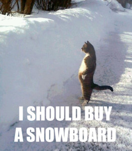 I-should-buy-a-snowboard