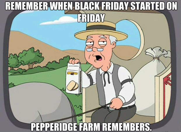 Remember then Black Friday started on Friday? Pepperidge Farm remembers