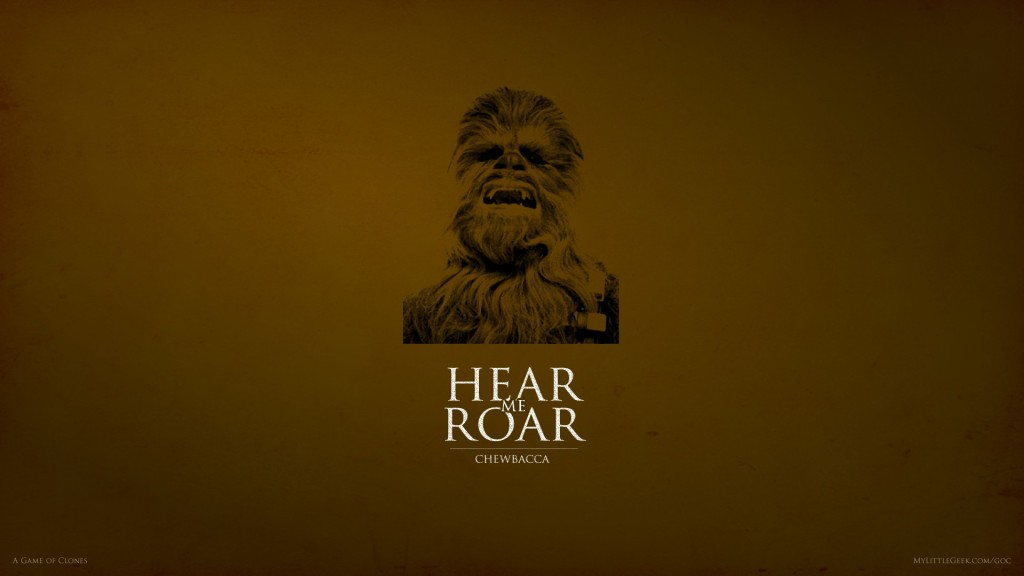 Hear Me Roar Chewbacca Wallpaper
