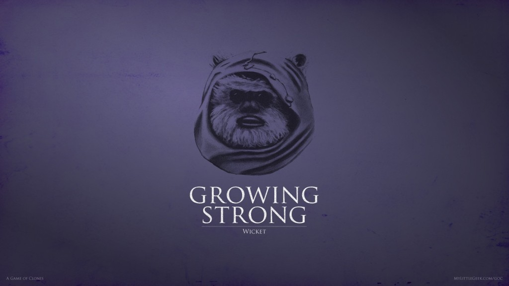 Growing Strong: Wicket the Ewok