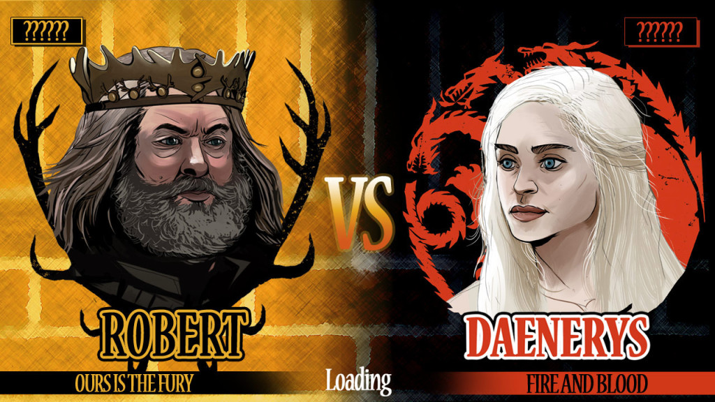 King Robert vs Daenerys Targaryen