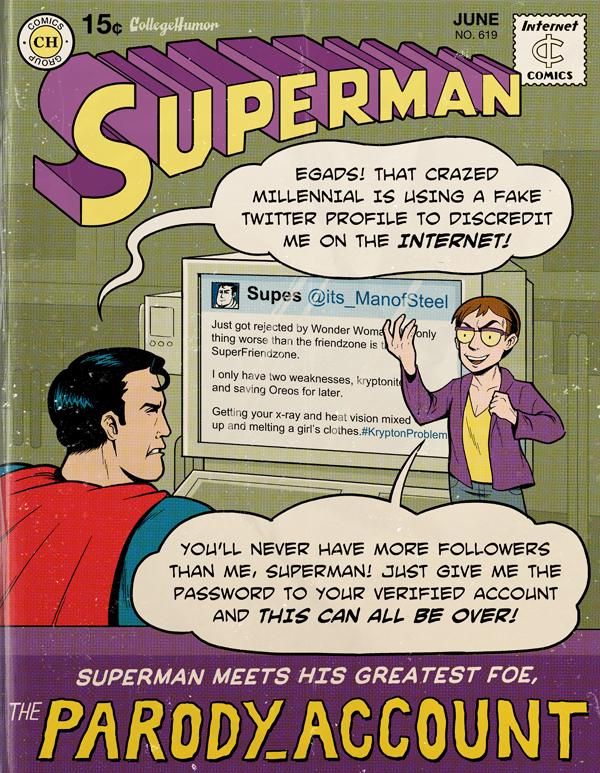 Modern Superman Parody Account