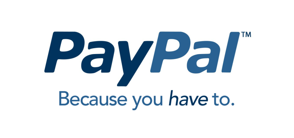 Paypal: Because you have to.