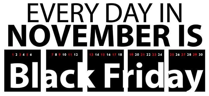 Black November: Every Day in November is Black Friday