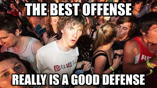 the best offense is a good defense