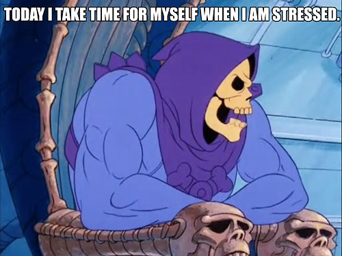 Skeletor Daily Affirmations 6
