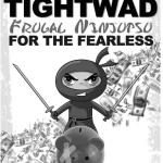 Blackbelt Tightwad: Frugal Ninjutsu for the Fearless eBook Free at Amazon